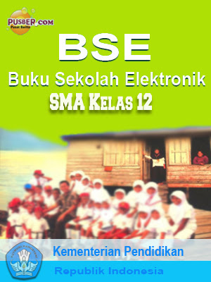 Download%2520Buku%2520Elektronik%2520BSE%2520SMA%2520%2520Kelas%252012