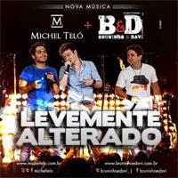 Michel Teló Part. Bruninho e Davi - Levemente Alterado