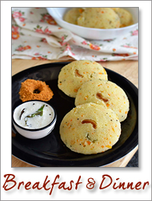 Breakfast Ideas(Dosas, Idlis & Rotis)