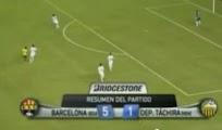 Video Goles Barcelona Tachira [5 - 1] Resumen 8 Agosto