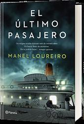El último pasajero, del maestro Manel Loureiro