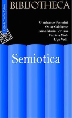 Manuale - A. M. Lorusso, - Semiotica - ( 2005 ) Ita