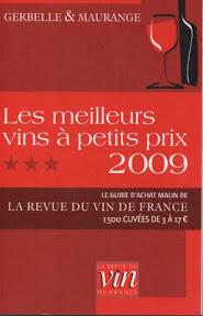 Le guide des meilleurs vins à petits prix 2009 - Gerbelle & Maurange