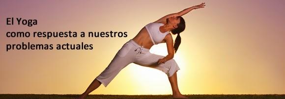 El Yoga como respuesta a nuestros problemas actuales - dona10 centro de pilates y belleza Barcelona