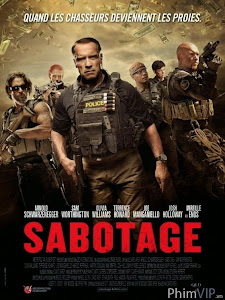 Nhiệm Vụ Cuối Cùng - Sabotage poster