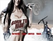 فيلم Born To Ride بجودة BluRay