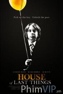 Ngôi Nhà Của Những Thứ Cuối Cùng - House Of Last Things poster