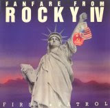 First Patrol & Patrol Orchestra - Fanfare from Rocky IV / Pioneer II
