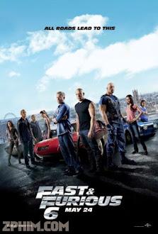 Quá Nhanh Quá Nguy Hiểm 6 - Fast & Furious 6 (2013) Poster