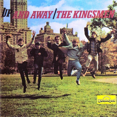 the Kingsmen ~ 1966 ~ Up And Away