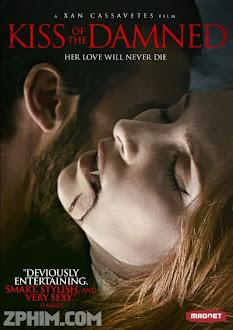 Nụ Hôn Của Quỷ - Kiss of the Damned (2012) Poster
