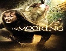 فيلم The Mooring