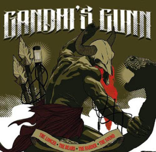 Album Review Gandhi Gunn The Longer The Beard The Harder The Sound