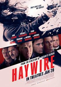 Người Đẹp Báo Thù - Haywire poster