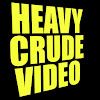 Heavy Crude Video