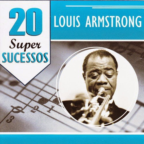 Louis Armstrong - 20 Super Sucessos (2013)
