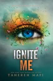 Shatter Me - Ignite me