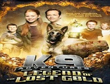 فيلم K-9 Adventures: Legend of the Lost Gold
