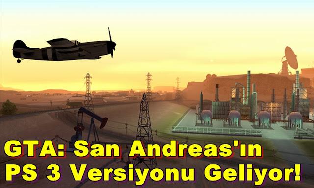 GTA: San Andreas'ın PS 3 Versiyonu Geliyor!