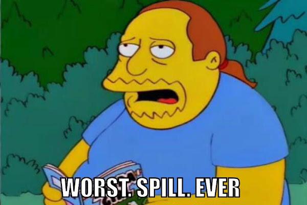 worst spill ever