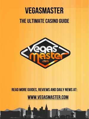 The Ultimate Casino Guide by Vegasmaster.com