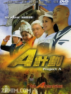 Kế Họach A - Project A (2007) Poster