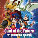 Future Card Buddyfight OP Single – Card of the Future