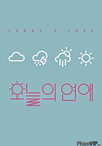 Tình Yêu Của Ngày Hôm Nay - Today's Love poster