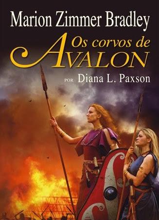 Os Corvos de Avalon, série Avalon, Diana L. Paxson (Marion Zimmer Bradley), Rocco