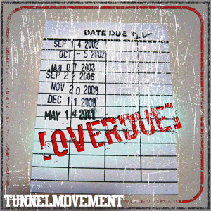Tunnel Movement - OverDue