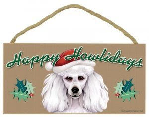 Happy Howlidays Wooden Sign - Poodle (White)