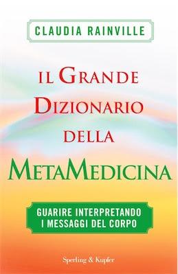 Claudia Rainville – Il grande dizionario della metamedicina (2010) Ita