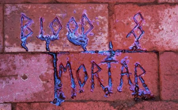 Blood & Mortar