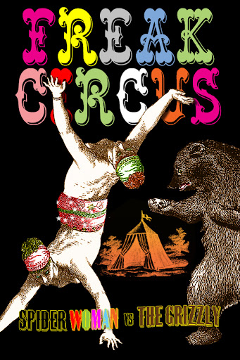 Freak Circus, by Max Scratchmann