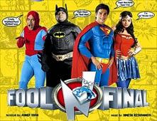 فيلم Fool N Final