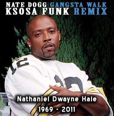 nate dogg rest in peace 2cd. Nate Dogg - Gangsta Walk