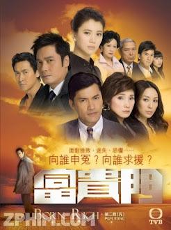 Phú Quý Môn - Born Rich (2009) Poster