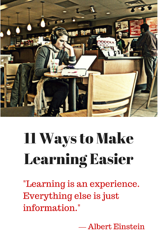 11 Ways to Make Learning Easier