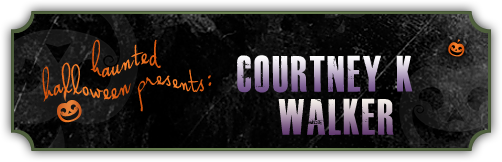 Haunted Halloween with Courtney King Walker and a giveaway!