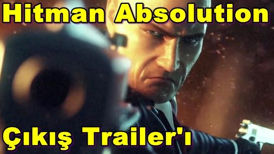 Hitman Absolution'ın Çıkış Trailer'ı Yayınlandı!