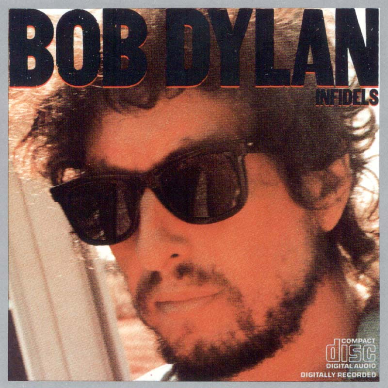 Bob Dylan - Infidels album cover