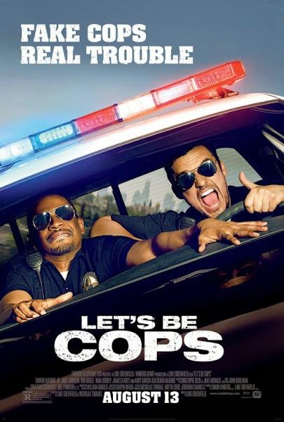Let's Be Cops - Hãy làm cớm nào