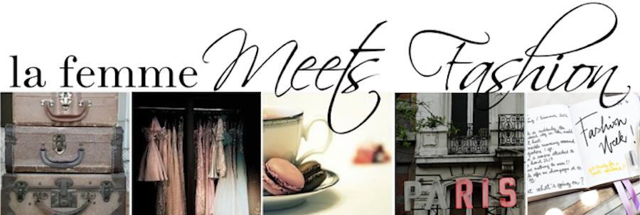 {la femme} Meets Fashion
