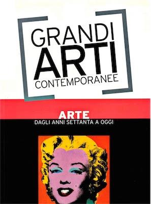 Grandi Arti Contemporanee - Dagli anni Settanta ad Oggi (2005) Ita
