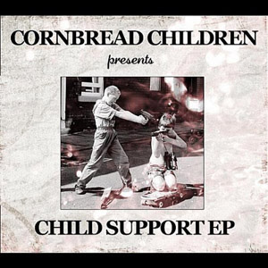 Cornbread Children - Child Support