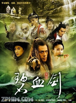 Bích Huyết Kiếm - Sword Stained with Royal Blood (2007) Poster
