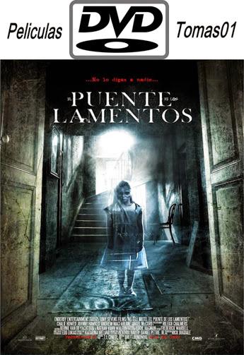 El Puente De Los Lamentos (2012) DVDRip