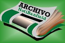 ARCHIVO NOTICIAS NOTI BANFIELD