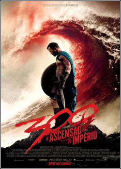 300: A Ascensão do Império – WEBRip AVI + RMVB Legendado