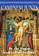 Caminem Junts Nº102 - En sus llagas hemos sido curados. Iglesia Colegial Basílica de Xàtiva - 2012